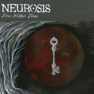 neurosis-fireswithinfires-2016-front