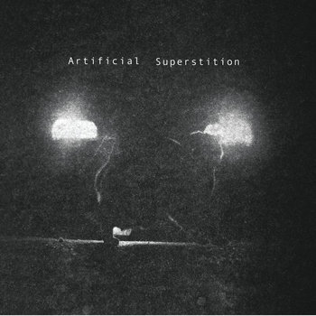 Artificial Superstition - Smoke - das 2012er Debüt