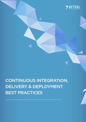 BETSOL Continuous Integration Best Practices White Paper