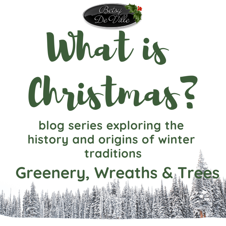 What is Christmas for atheists, greenery, wreaths and trees