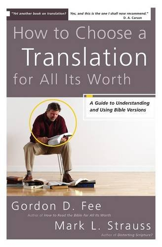 How to Choose a Translation for All Its Wort