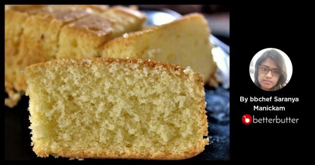 Iyenger Bakery Butter Sponge Cake by Saranya Manickam