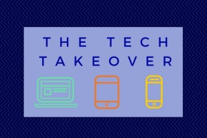 The Tech Takeover (1)