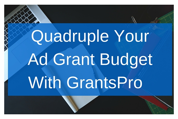 Increase your Ad Grant budget with GrantsPro. Check your eligibility and get more online donations, email subscribers, supporters and more.