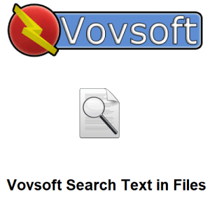 VovSoft Search Text in Files crack