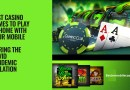 Best-casino-games-to-play-at-home-with-your-mobile-during-the-Covid-pandemic-isolation