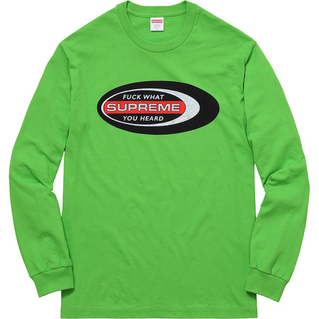 Fuck What You Heard L/S Tee (Lime)