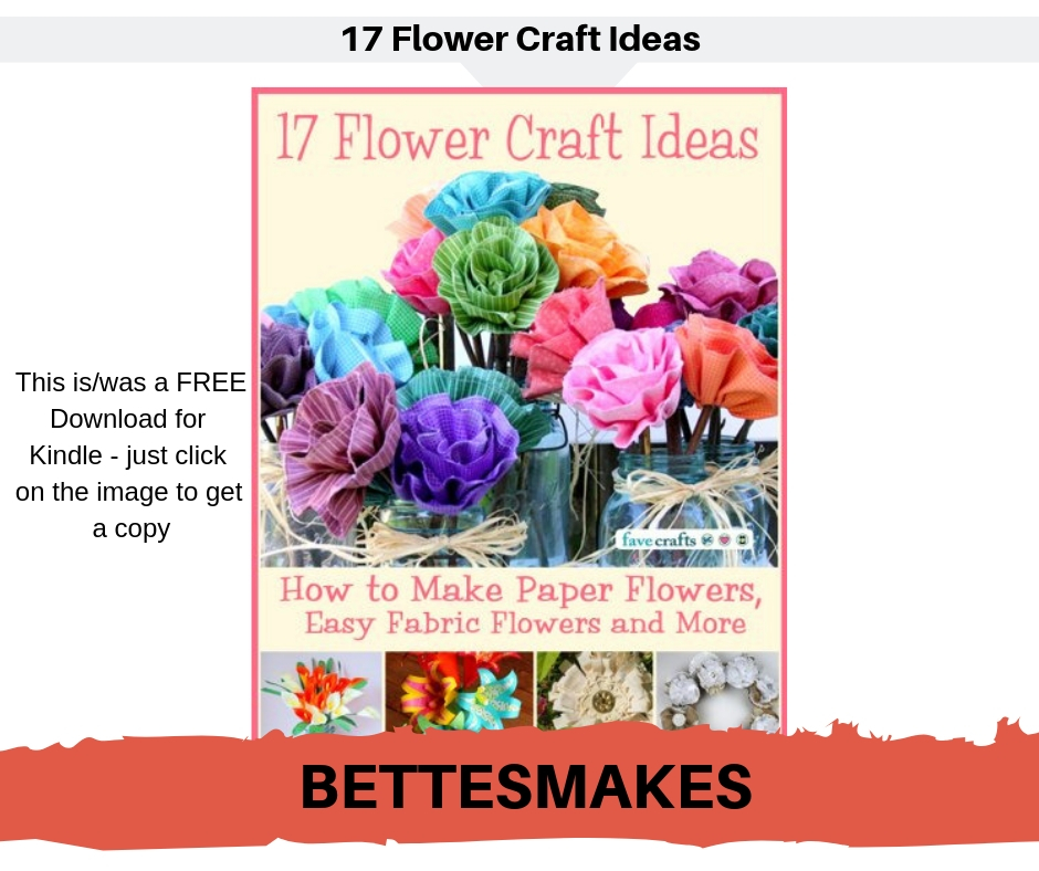 17 Flower Craft Ideas - FREE Kindle download