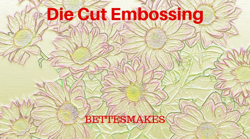 Die Cut Embossing Technique