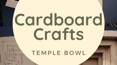 Easy Cardboard Craft Temple Bowl