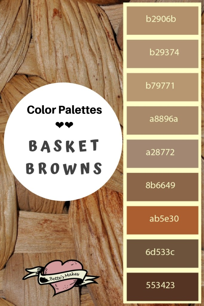 Basket Browns Color Palettes are absolutely amazing. This palette is perfect for matching browns in your home decor projects or for all your crafting needs. Be sure to see all the color palettes from bettesmakes.com #colorpalette #homedecor