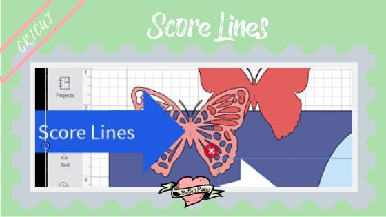 Cricut Cutting Machine and Design Space showing Score lines - Bettesmakes.com