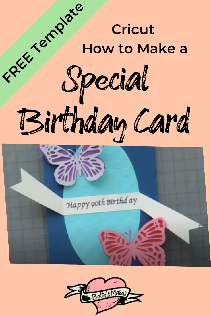 Cricut: How to Make a Special Birthday Card