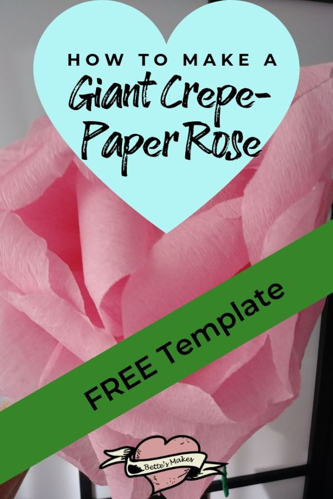 How to Make a Giant Crepe-Paper Rose with Template - BettesMakes.com