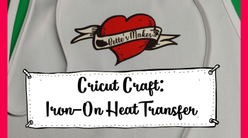 Cricut Craft Iron-On Heat Transfer is an easy craft for anyone to try. With my (bettesmakes.com) FREE tutorial, you will have the whole family making designs for their own clothing.