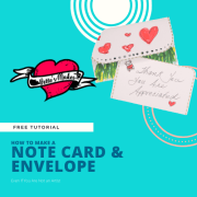 How to Make a Note Card and Envelope Even If You Can't Draw