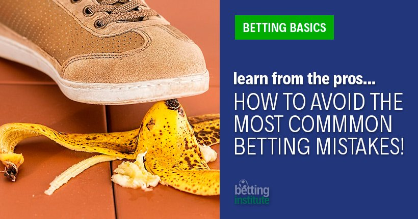 How To Avoid The Most Common Sports Betting Mistakes