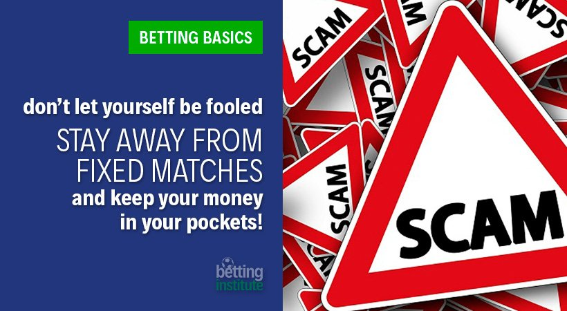 Stay Away From Fixed Matches