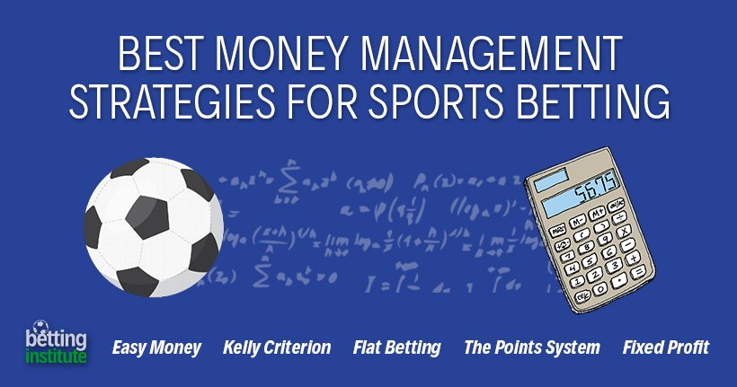 Best Money Management Strategies For Sports Betting