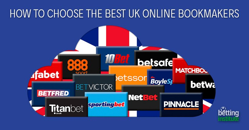 How To Choose The Best UK Online Bookmakers