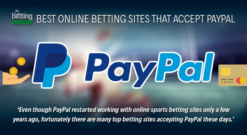 Online Betting Sites That Accept PayPal