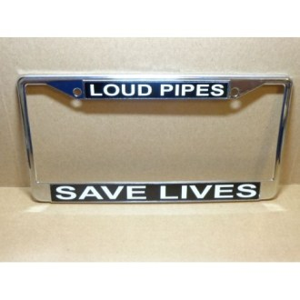 License Plate Frame Loud Pipes Save Lives Design