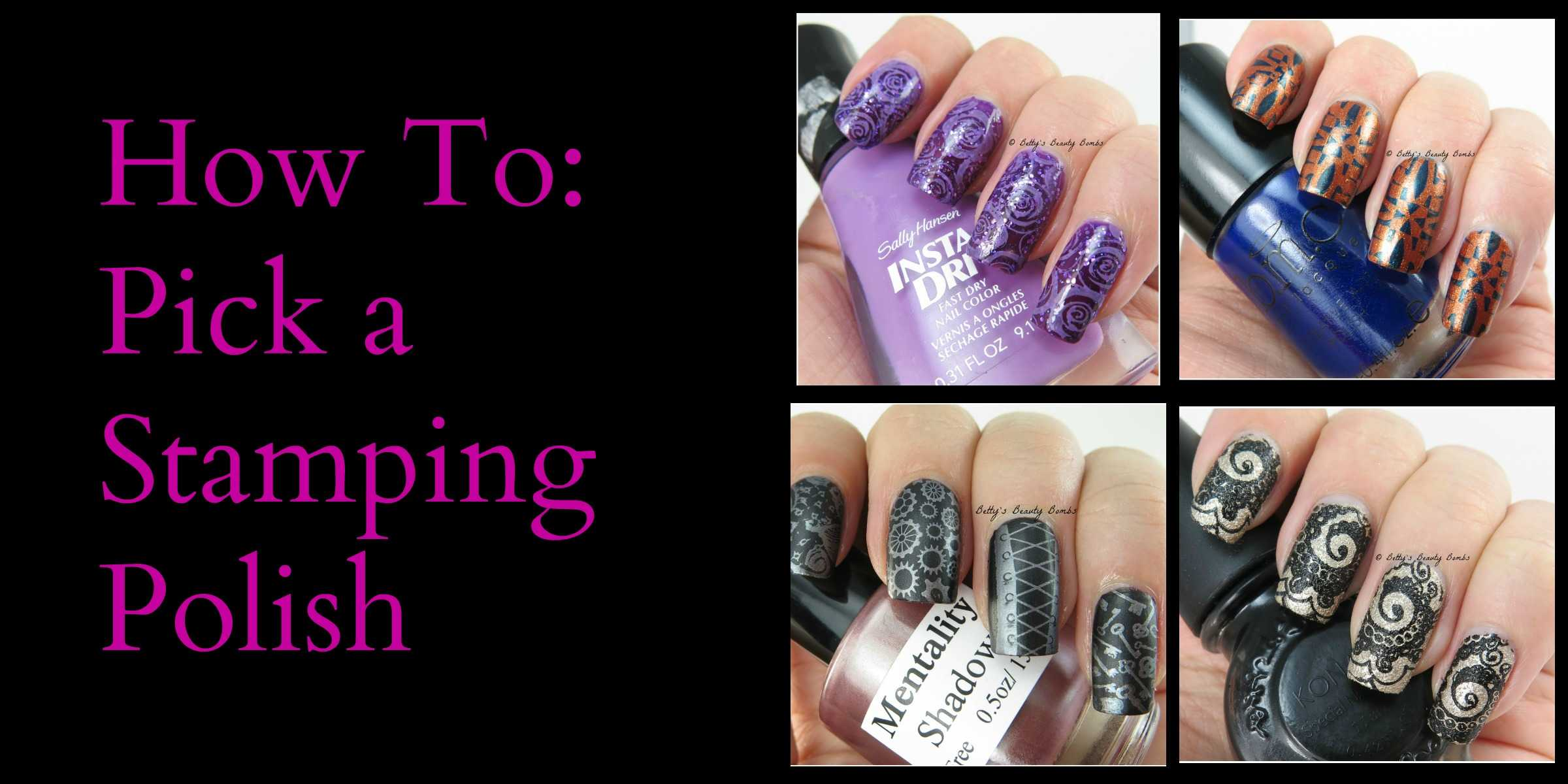 Nail Art 101: How to Pick a Stamping Polish - Lazy Betty
