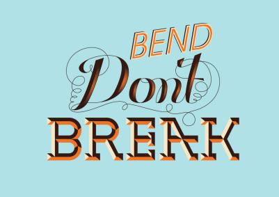 bend-dont-break