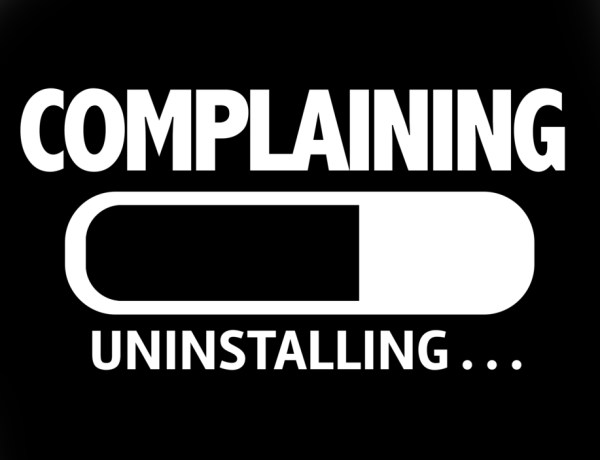 Stop Complaining and put a smile on!