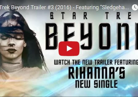 star-trek-beyond-trailer-feat-rihanna