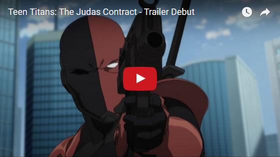 Teen Titans: Judas Contract movie trailer Feb2017