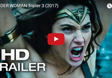 New WONDER WOMAN Trailer 3 - May 2017