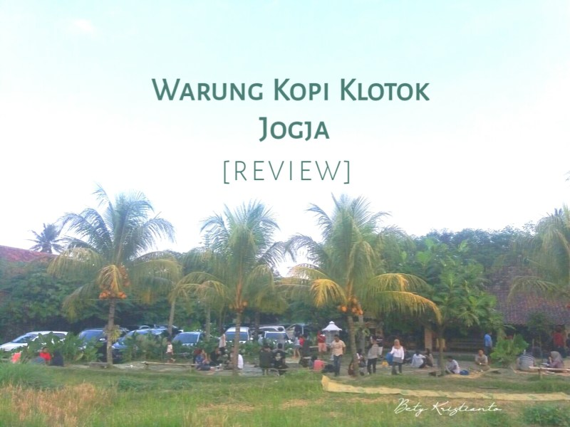 [REVIEW] Warung Kopi Klotok