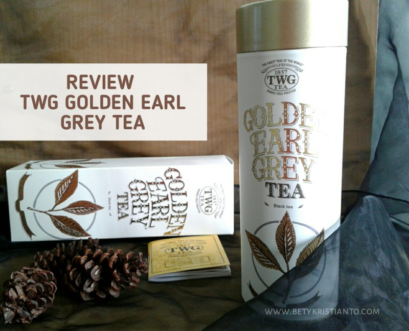 REVIEW TWG Golden Earl Grey Tea - Teh Premium dari Singapura