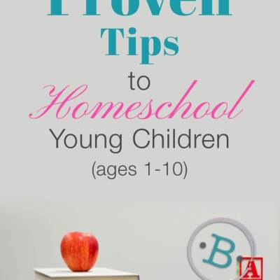 Tips for Homeschooling Young Children: Ages 1-10