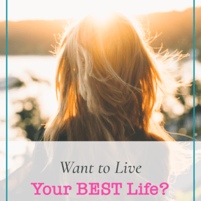 Want to Live your BEST Life?  Be Yourself.