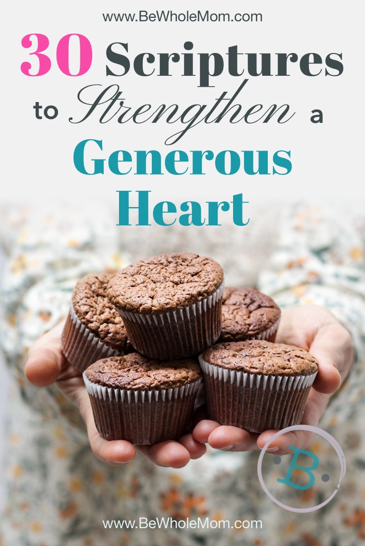 30 Scriptures to Strengthen a Generous Heart