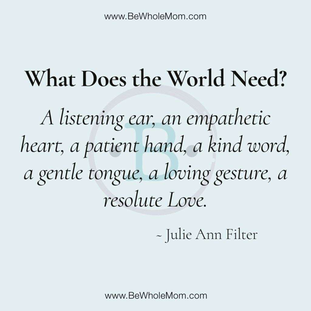 What Does the World Need?