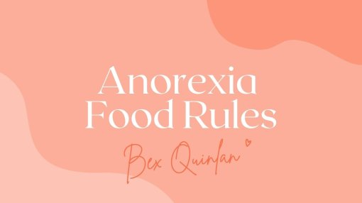 Anorexia food rules