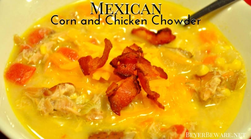 Mexican Corn and Chicken Chowder