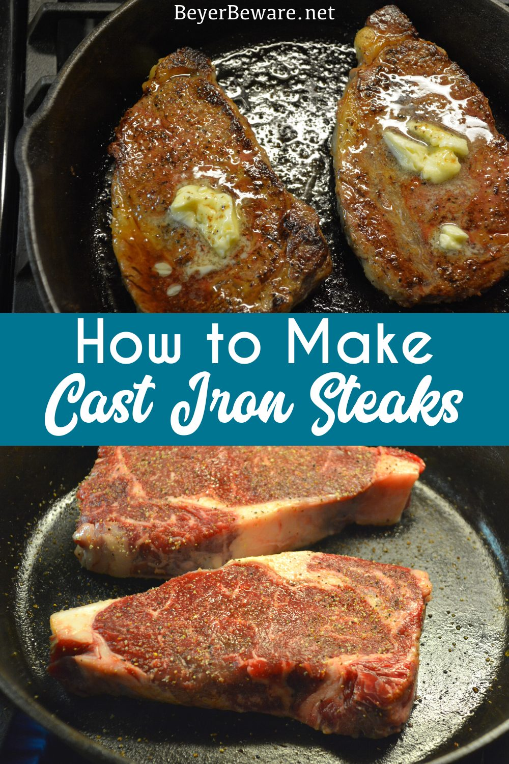 Cast Iron Skillet Steaks - How to make a steak on the stove and in the oven that is cooked medium rare or well done, this is how to make the perfect steak every time. #Steaks #CastIron #Beef #recipes