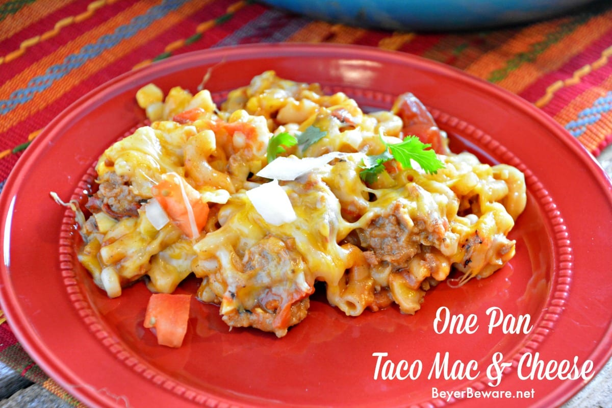 One Pan Taco Mac and Cheese