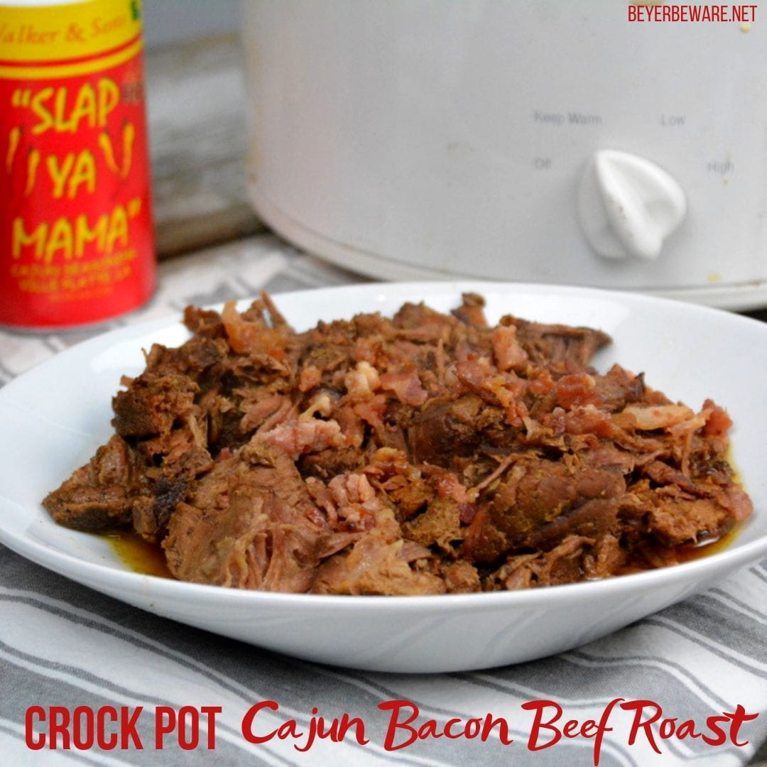 Crock Pot Cajun Bacon Beef Roast is full of Cajun flavors and smokiness from the bacon and bacon grease with tenderness brought on from a can of Coke. #PotRoast #CrockPot #Bacon #CajunRecipes #Beef