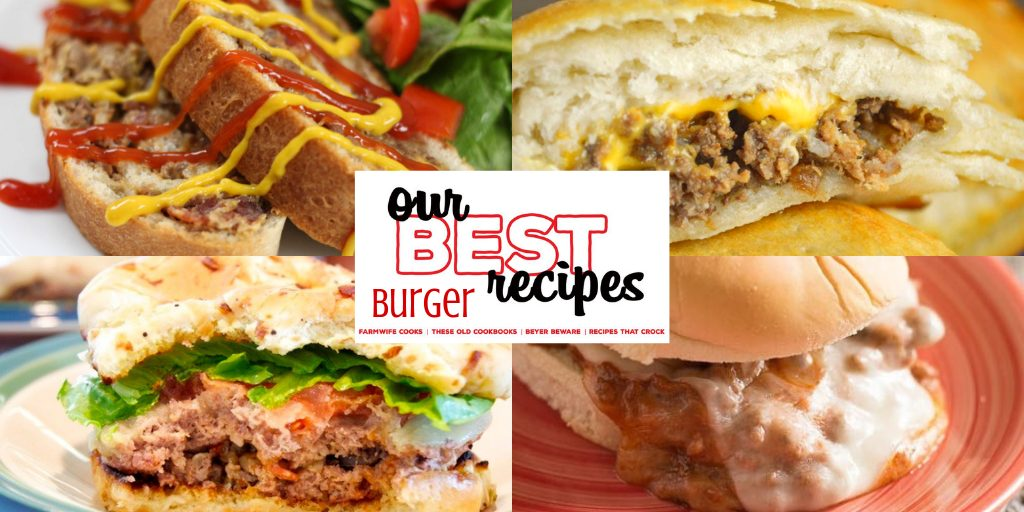 Our Best Burgers and Burger-Themed Recipes