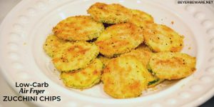 Low-Carb Air Fryer Zucchini Chips are made with sliced zucchini, almond flour, parmesan cheese, steak seasoning and eggs and ready in 10 minutes in the Ninja Foodi or air fryer.