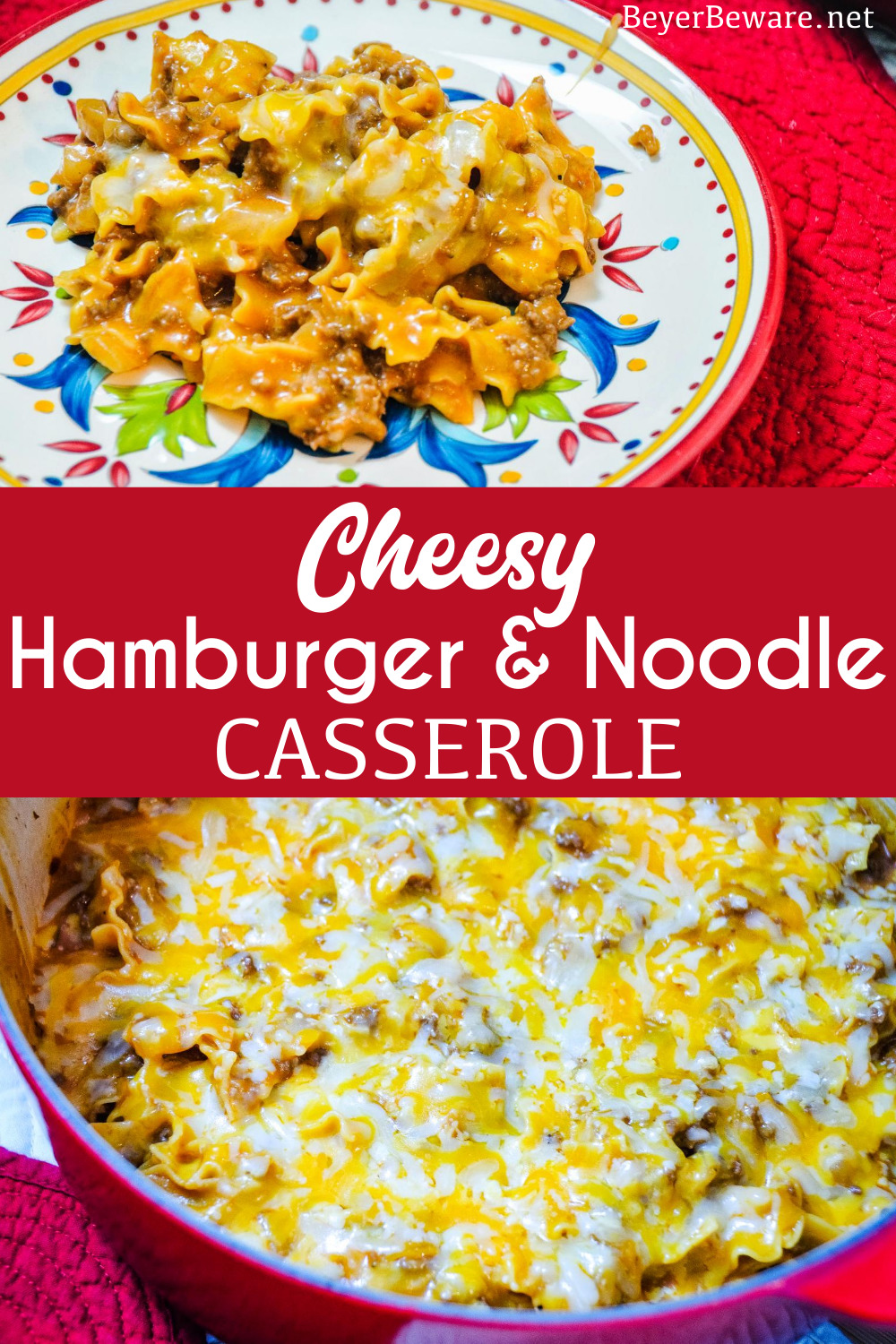 Cheesy hamburger and noodle casserole is an easy dinner recipe made with ground beef, noodles, tomato soup, and cheese for homemade hamburger helper kind of meal.