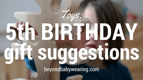 5th Birthday Gift Suggestions Approved By Celine