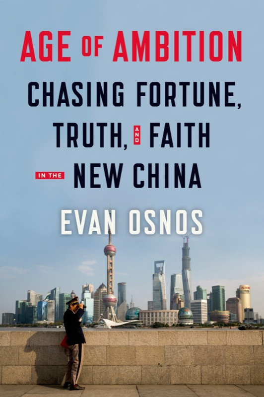Evan Osnos: Age of Ambition