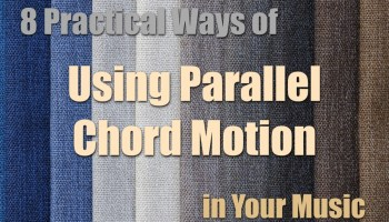 8 practical ways of using parallel chord motion in your music