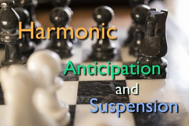harmonic anticipation and suspension